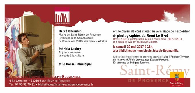 St Rémy de Provence 20 mai 2017 Exposition Allain Leprest
